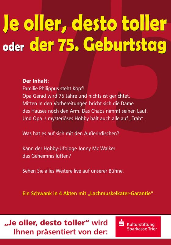 Je Oller Desto Toller Oder Der 75 Geburtstag Theater Waldrach