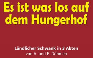 Neues Theaterstück: Es ist was los auf dem Hungerhof